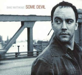 Dave Matthews ‎– Some Devil (CD)
