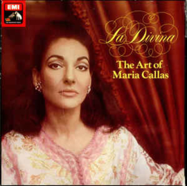 Maria Callas ‎– La Divina, The Art Of Maria Callas