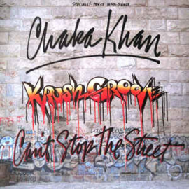 Chaka Khan ‎– (Krush Groove) Can't Stop The Street