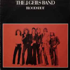 J. Geils Band ‎– Bloodshot