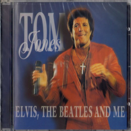 Tom Jones – Elvis, The Beatles And Me (CD)