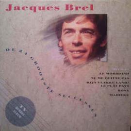 Jacques Brel – De 24 Grootste Successen