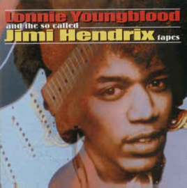 Lonnie Youngblood ‎– Lonnie Youngblood And The So-Called Jimi Hendrix Tapes (CD)