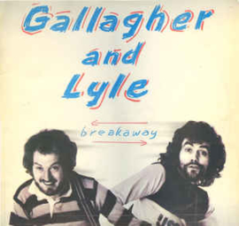 Gallagher And Lyle – Breakaway