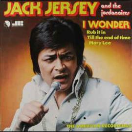 Jack Jersey And The Jordanaires – I Wonder