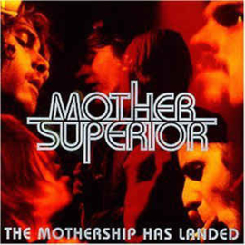 Mother Superior  – The Mothership Has Landed (CD)