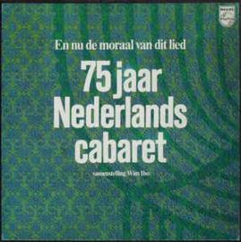 Various – En Nu De Moraal Van Dit Lied - 75 Jaar Nederlands Cabaret