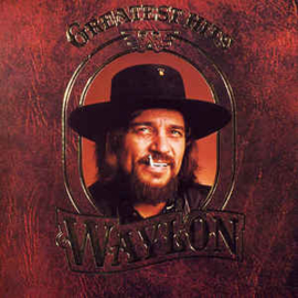 Waylon – Greatest Hits