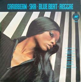 Various – Caribbean - Ska - Blue Beat - Reggae