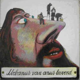 Urbanus Van Anus – Leevend