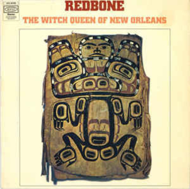 Redbone ‎– The Witch Queen Of New Orleans