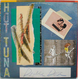 Hot Tuna ‎– Double Dose