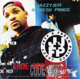 Jazzy Jeff & Fresh Prince* ‎– Code Red (CD)