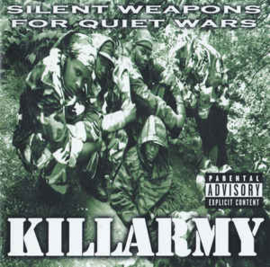 Killarmy ‎– Silent Weapons For Quiet Wars (CD)