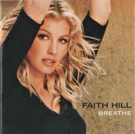 Faith Hill ‎– Breathe (CD)