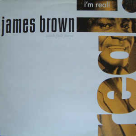 James Brown With Full Force ‎– I'm Real