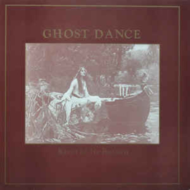 Ghost Dance ‎– River Of No Return