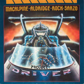 MacAlpine-Aldridge-Rock-Sarzo ‎– Project: Driver