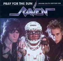 Raven – Pray For The Sun