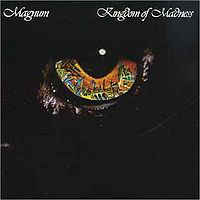 Magnum ‎– Kingdom Of Madness