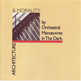 Orchestral Manoeuvres In The Dark ‎– Architecture & Morality