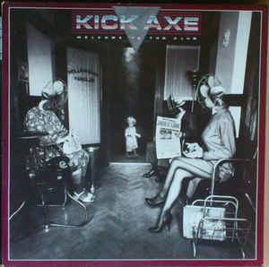 Kick Axe – Welcome To The Club