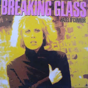 Hazel O'Connor ‎– Breaking Glass