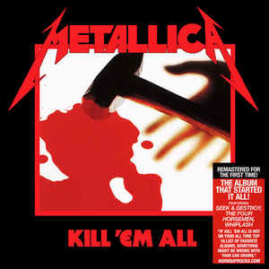 Metallica – Kill 'Em All