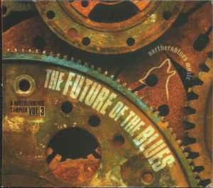 Various - Future Of The Blues - A NorthernBlues Sampler Vol.3 (CD)