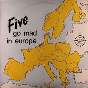 Five Go Mad In Europe – Five Go Mad In Europe
