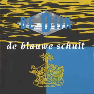 Dijk – De Blauwe Schuit (CD)
