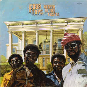 Four Tops – Keeper Of The Castle
