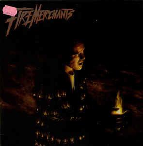 Fire Merchants – Ignition