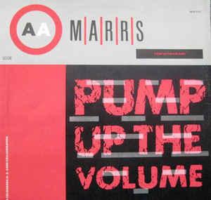 M|A|R|R|S – Pump Up The Volume