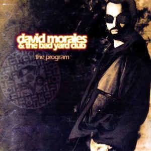 David Morales & The Bad Yard Club – The Program (CD)