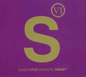 Various – Supperclub Presents Rome Vol. 6 (CD)