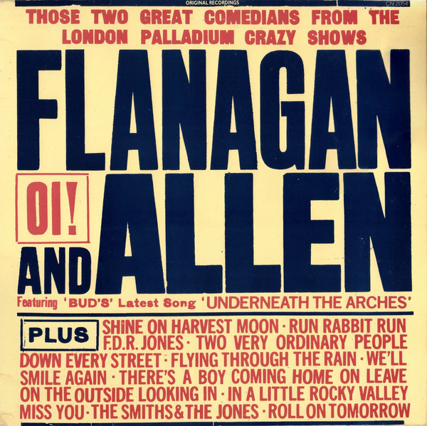 Flanagan And Allen – Underneath The Arches