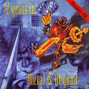 Various – 12 Years In Noise - Metal & Beyond... (CD)