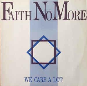 Faith No More – We Care A Lot
