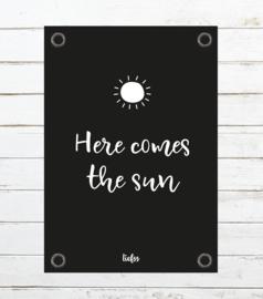 Tuinposter Here comes the sun - zwart
