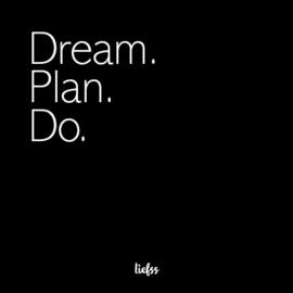 Magneet Dream. Plan. Do - zwart - 7 x 7 cm