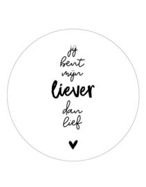 Muurcirkel wit met tekst 'Jij bent mijn liever dan lief' -20cm