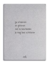 Grijsboard gedicht Ga schateren