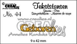 Crealies Tekststans no 44 Geboren (NL) 9x42mm / CLTS44 115634/3144