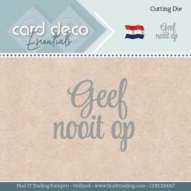 Card Deco Essentials - Dies - Geef nooit op CDECD0067