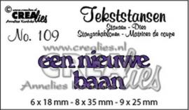 Crealies Tekststans no 109 een nieuwe baan (NL) CLTS 109 6x18mm - 8x35mm