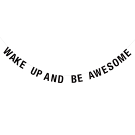 BLOOMINGVILLE MINI | Letterslinger 'Wake up and be Awesome'