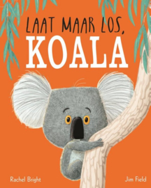 KINDERBOEK | Laat maar los, Koala (leeftijd 3+)