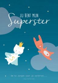 'Jij bent mijn superster' ~ Kinderboekje over verlies