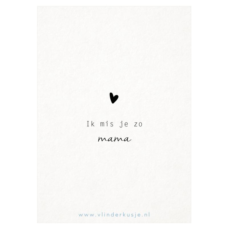 Luxe ansichtkaart 'ik mis je mama'